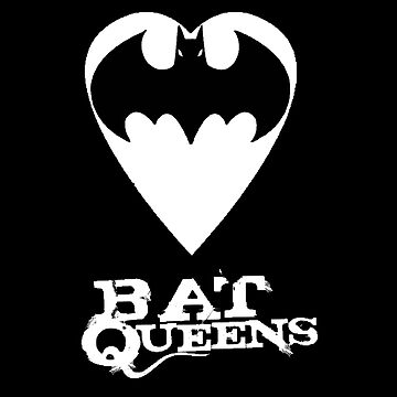 Bat Queens by herbertron