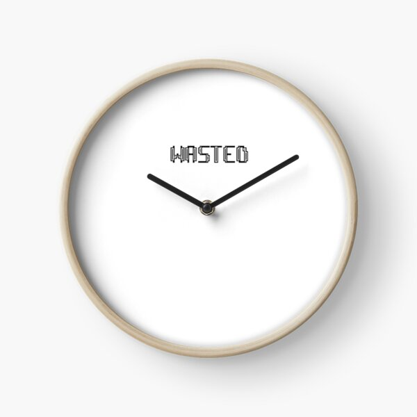 Wasted Clock