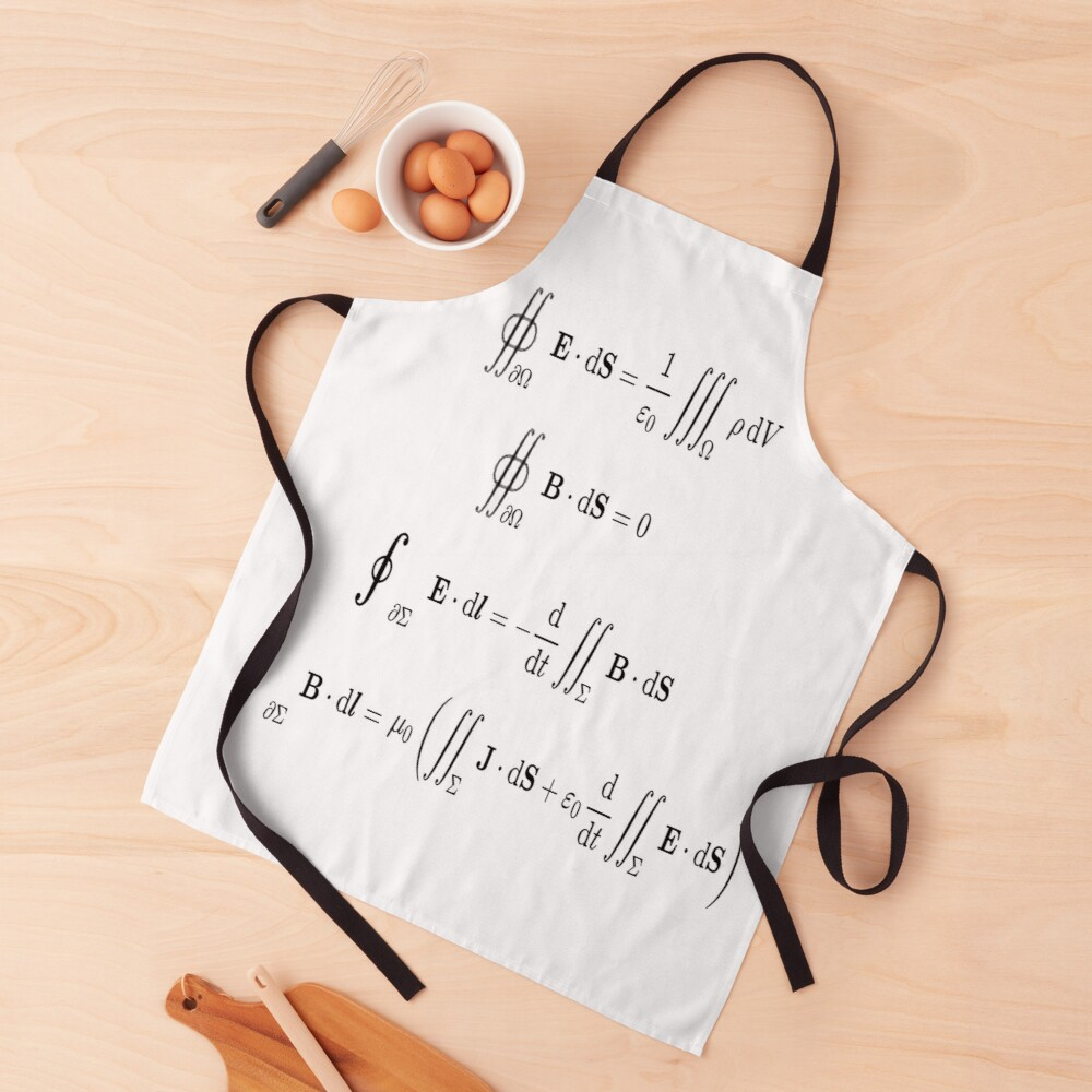Maxwell's equations, #Maxwells, #equations, #MaxwellsEquations, Maxwell, equation, MaxwellEquations, #Physics, Electricity, Electrodynamics, Electromagnetism Apron