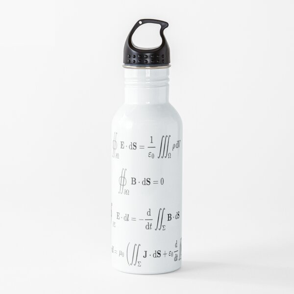 Maxwell's equations, #Maxwells, #equations, #MaxwellsEquations, Maxwell, equation, MaxwellEquations, #Physics, Electricity, Electrodynamics, Electromagnetism Water Bottle