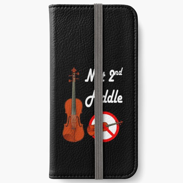 Not Playing Second Fiddle - Top Dog iPhone Wallet
