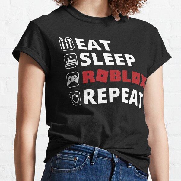 Eat Sleep Roblox Repeat  Classic T-Shirt