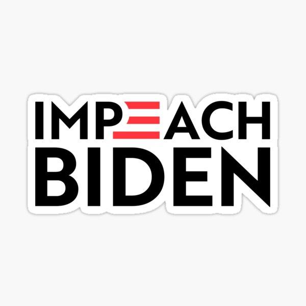 Impeach Biden Sticker