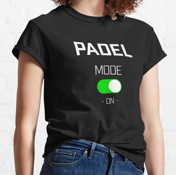 Padel mode on! Classic T-Shirt