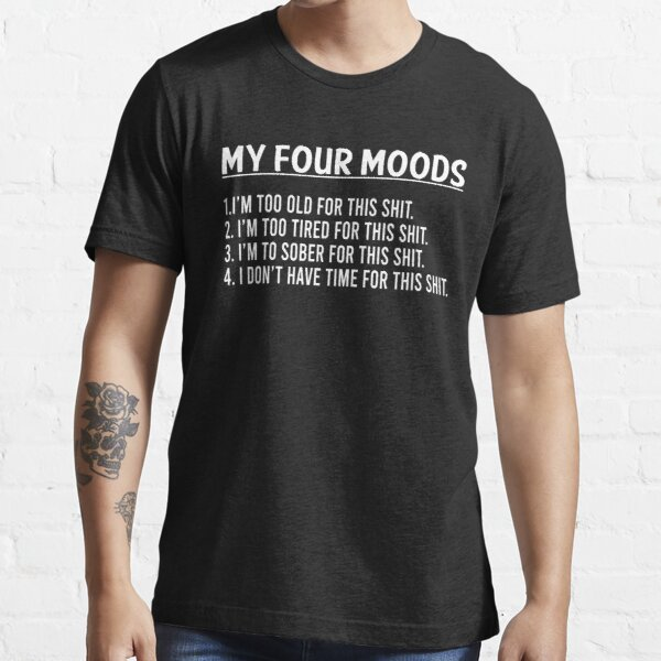 MY FOUR MOODS Essential T-Shirt