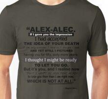 "TMI - Malec ""If I gave you the impression..."" Unisex T-Shirt"