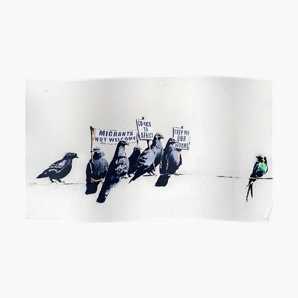 Banksy Clacton-on-Sea Mural - Anti-Refugee Pigeons Poster