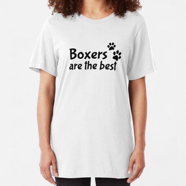 Boxers are the best Slim Fit T-Shirt