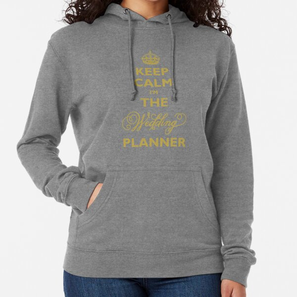 Keep Calm I am The Wedding Planner | Gold On Ivory Background Lightweight Hoodie