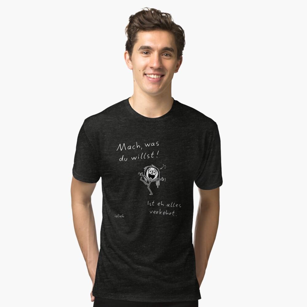Mach, was du willst! Vintage T-Shirt