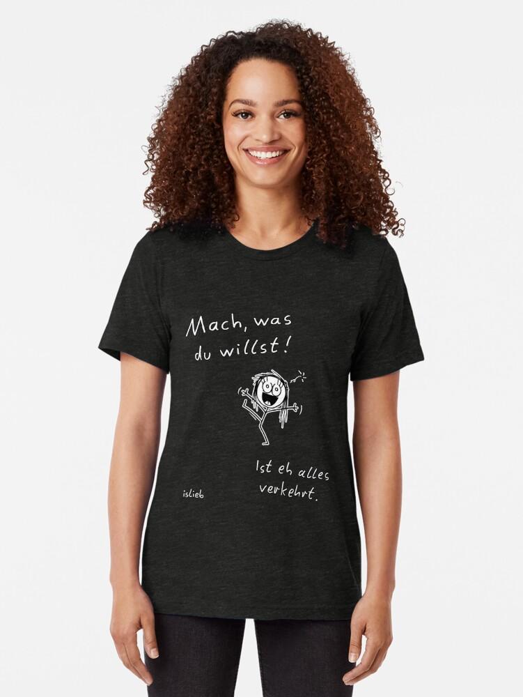 Alternative Ansicht von Mach, was du willst! Vintage T-Shirt