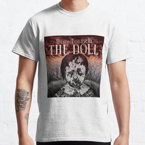 Dante Tomaselli's THE DOLL Classic T-Shirt