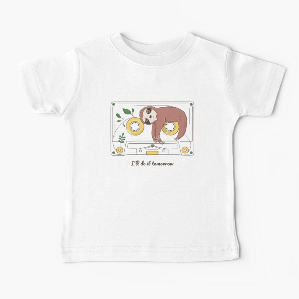 ill do it  tomorrow Baby T-Shirt
