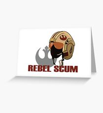 Rebel Scum Greeting Card
