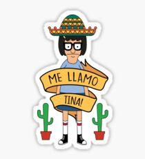ME LLAMO TINA! Sticker