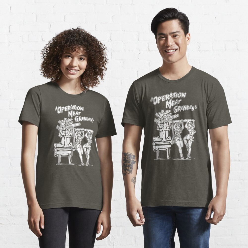 Operation Meat Grinder Essential T-Shirt