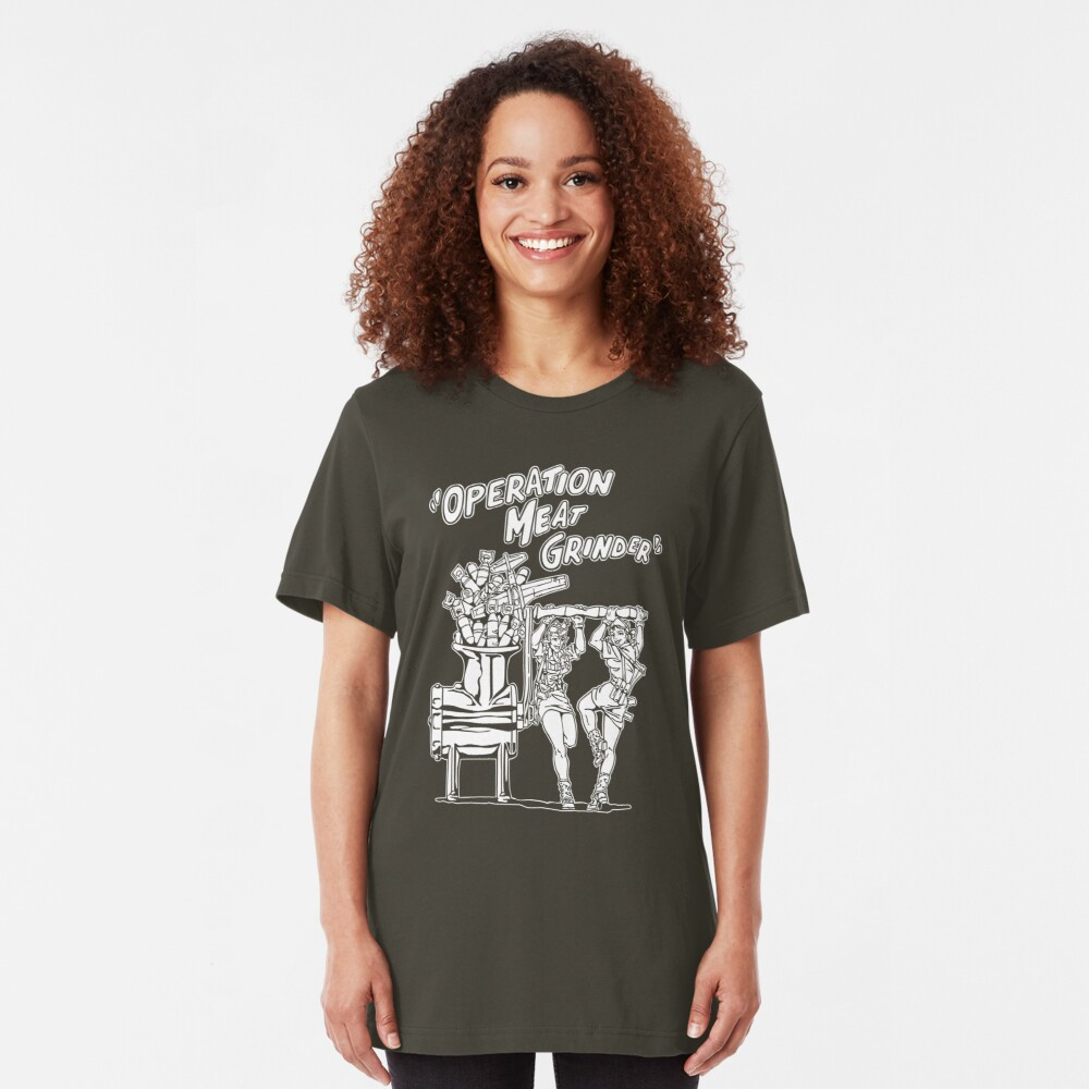 Operation Meat Grinder Slim Fit T-Shirt
