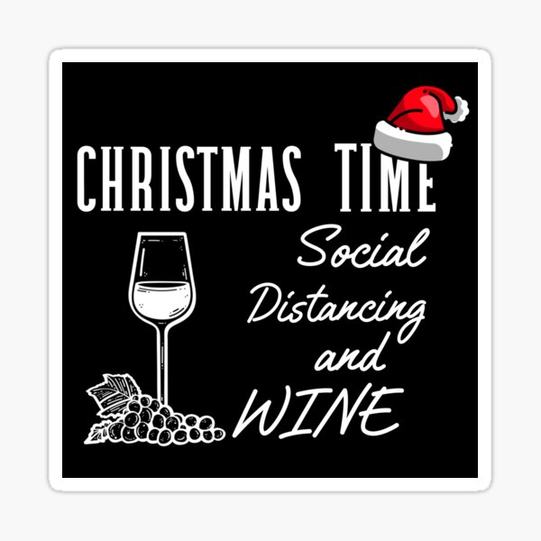 Christmas time social distancing and wine Sticker