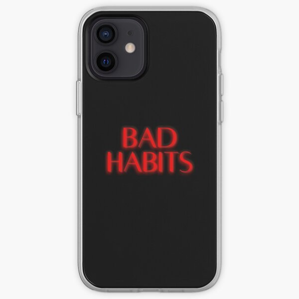 Bad habits iPhone Soft Case