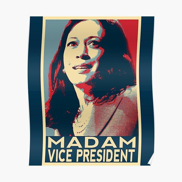 Madam Vice President Kamala Harris 2020 Poster