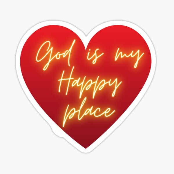 God is My Happy Place Sticker