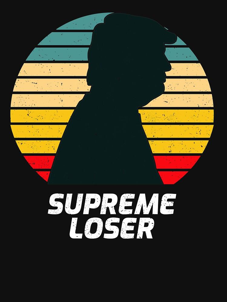 Supreme loser by ds-4