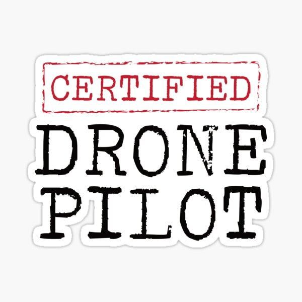 Certified Drone Pilot Sticker