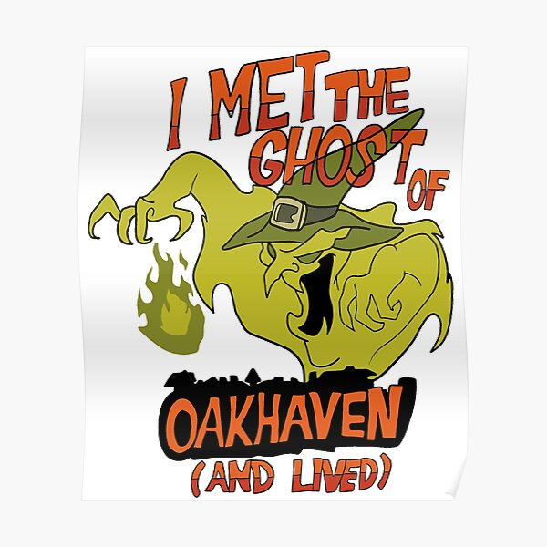 I Met the Ghost of Oakhaven and Lived Poster