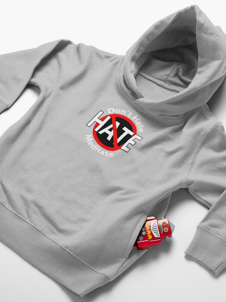 Alternate view of Don't Hate Meditate Toddler Pullover Hoodie