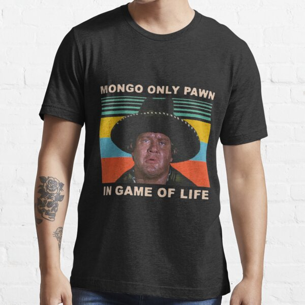 Mongo Only Pawn In Game of Life 80s Movie Vintage Essential T-Shirt
