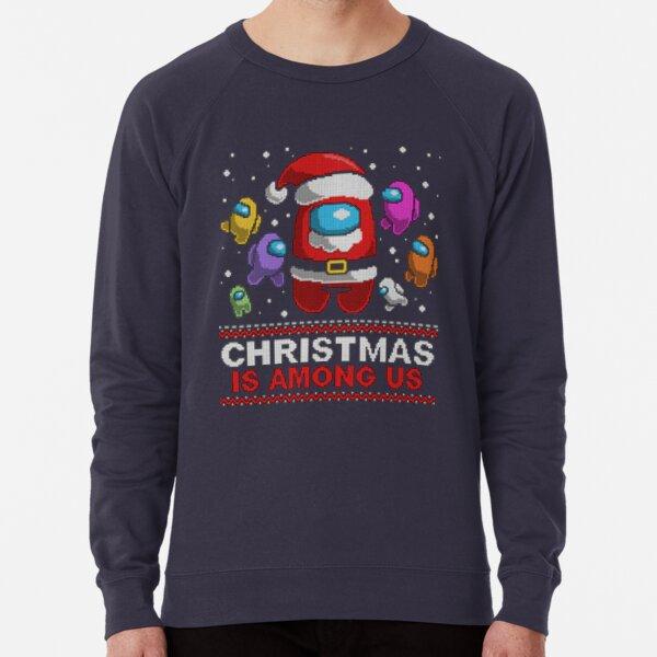 Among us Christmas christmas is among us Lightweight Sweatshirt