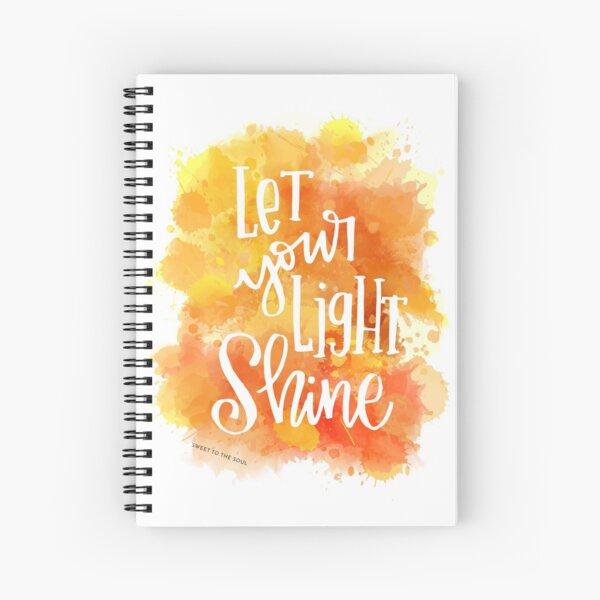 Let Your Light Shine Spiral Notebook