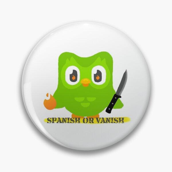 Duolingo Spanish or Vanish Pin