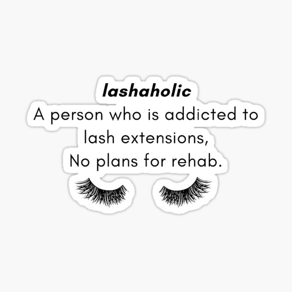 LASHAHOLIC Sticker