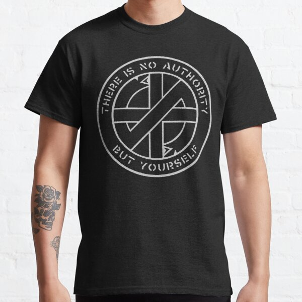 Crass - Il n'y a pas d'autre autorité que vous T-shirt classique