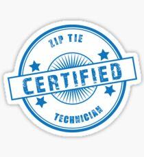 Certified Zip Tie Technician Sticker