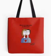 Why do we merge when we fall in love? Tote Bag