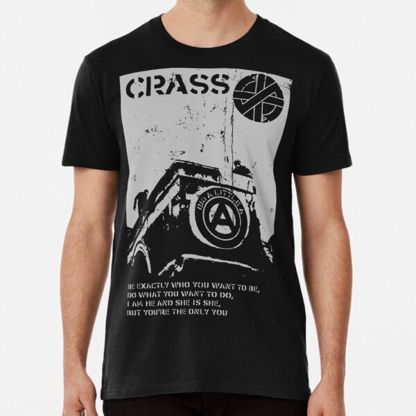 Crass - I am he and she is she but you are the only you - do exactly what you want to do - anarchist Premium T-Shirt