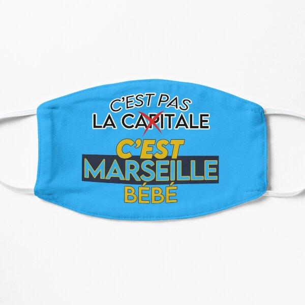 c'est pas la capitale, c'est MARSEILLE bébé Masque sans plis
