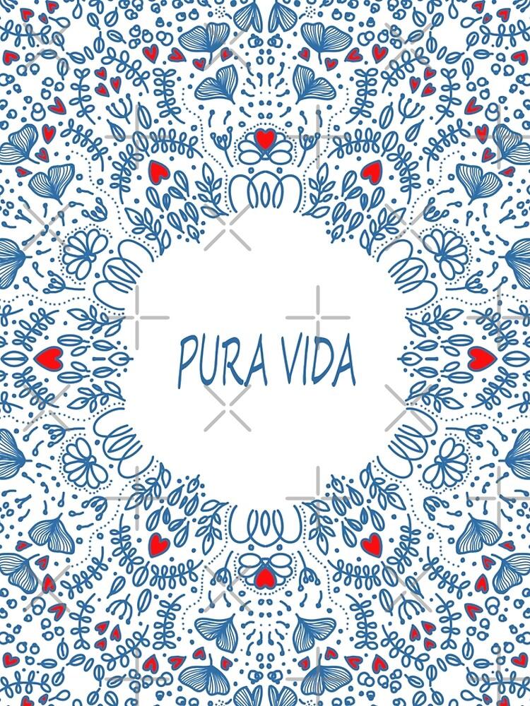 PURA VIDA LOVE by MAYRAREINART77