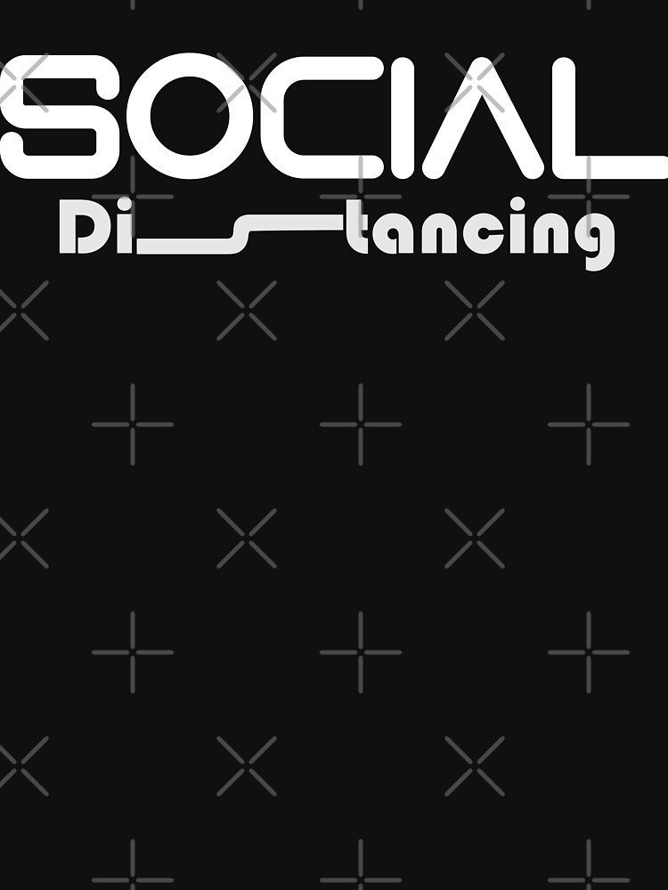 Social Distancing Tshirt by mickydee.com by MickyDeeTees