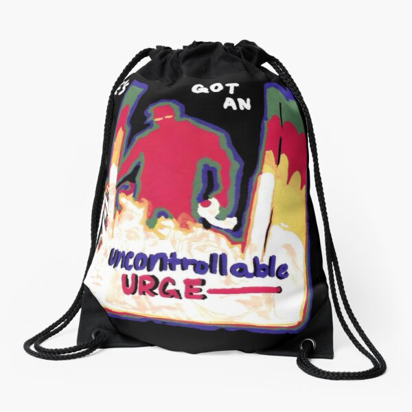 Uncontrollable Urge Drawstring Bag