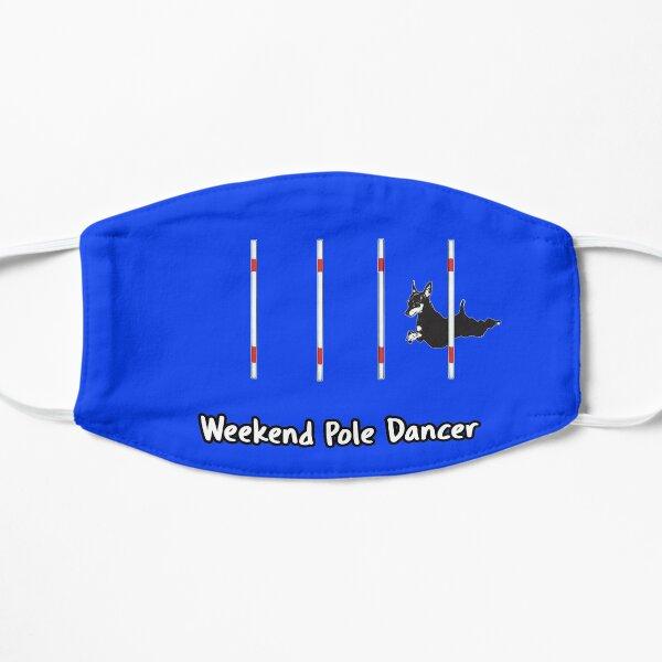Dog Agility T Shirt - Weekend Pole Dancer; starring a MinPin Flat Mask