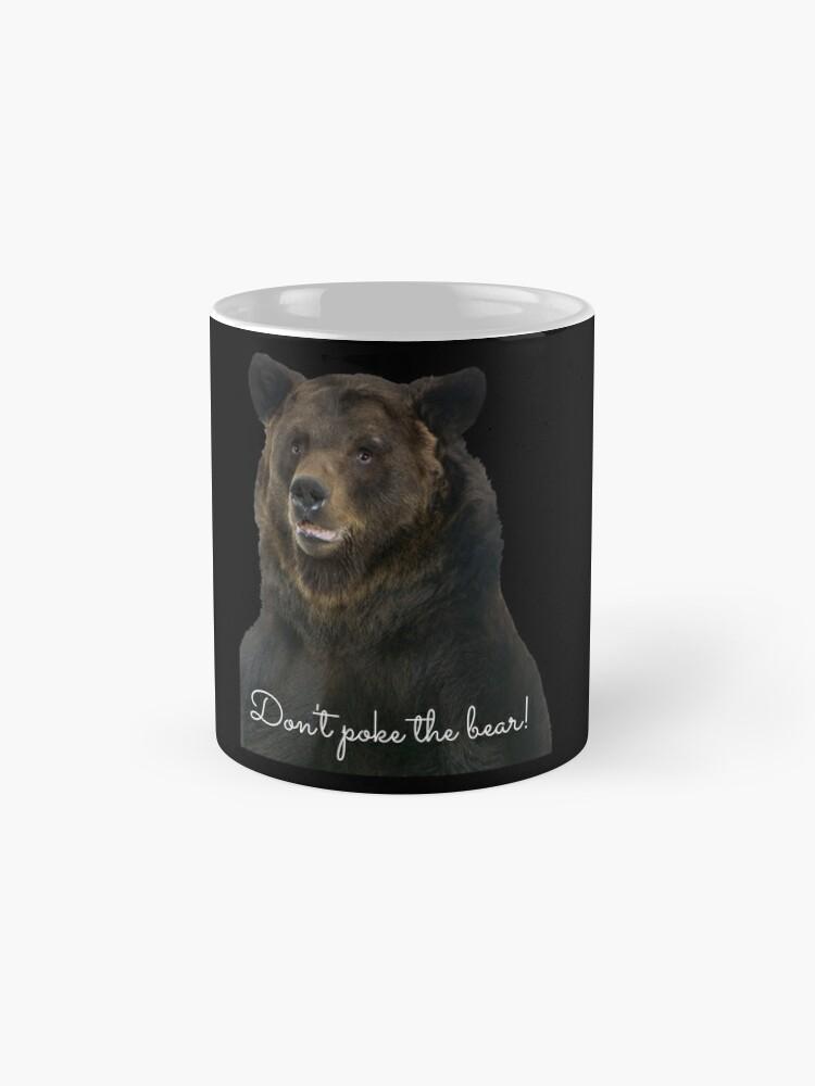 Alternate view of Don't Poke the Bear Humorous Wildlife Warning Mug