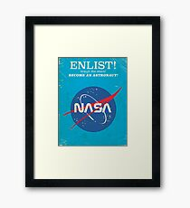 Enlist to become an Astronaut! Vintage nasa poster Framed Print