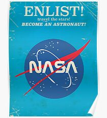 Enlist to become an Astronaut! Vintage nasa poster Poster