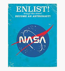 Enlist to become an Astronaut! Vintage nasa poster Photographic Print