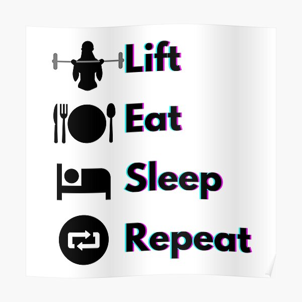 Lift, Eat, Sleep, Repeat Holographic Blue and Pink text Poster