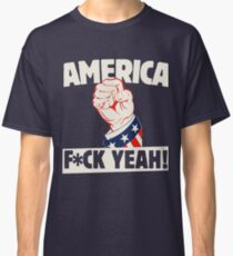 America F*CK YEAH Classic T-Shirt