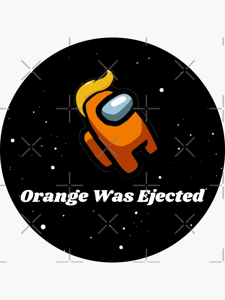 Orange Was Ejected - Circle by WallyWorks
